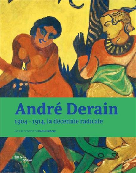 Affiche exposition André Derain 1904 – 1914. La décennie radicale